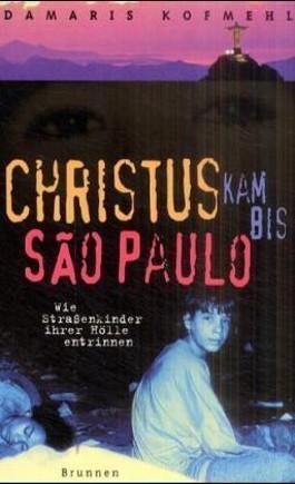 Christus kam bis Sao Paulo