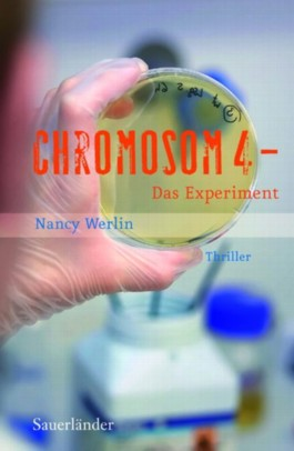 Chromosom 4 - Das Experiment