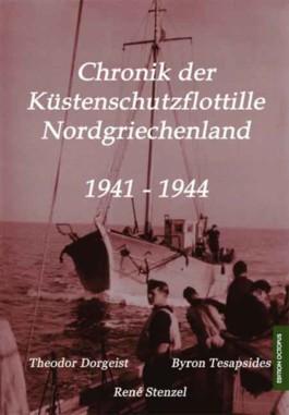 Chronik der Küstenschutzflottille Nordgriechenland 1941-1944