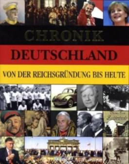 Chronik Deutschland von der Reichsgründung bis heute