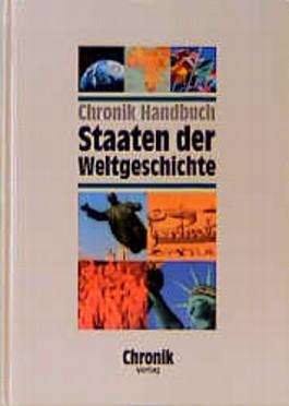 Chronik Handbuch Staaten der Weltgeschichte