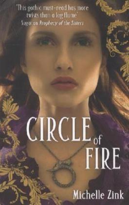Circle Of Fire. Prophezeiung der Schwestern - Magie und Schicksal, englische Ausgabe
