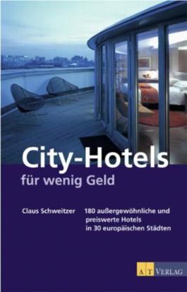 City-Hotels für wenig Geld