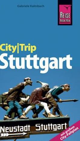 CityTrip Stuttgart - Mit großem City-Faltplan