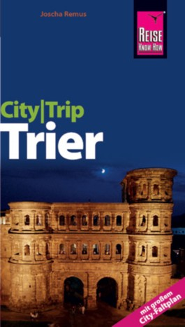 CityTrip Trier - Mit großem City-Faltplan