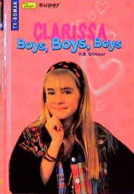 Clarissa, Boys, Boys, Boys