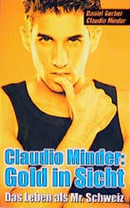 Claudio Minder - Gold in Sicht