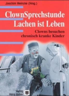ClownSprechstunde - Lachen ist Leben