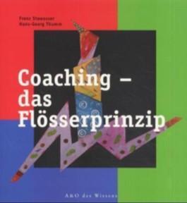 Coaching, das Flösserprinzip