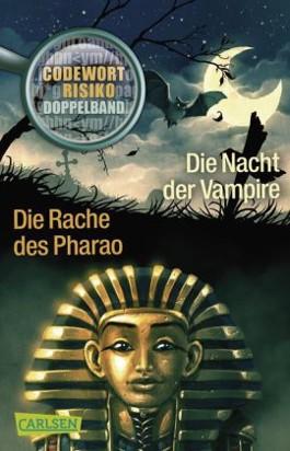 Codewort Risiko: Die Nacht der Vampire / Die Rache des Pharao