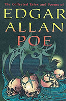 Collected Tales and Poems of Edgar Allan Poe