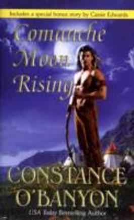 Comanche Moon Rising