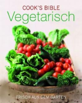 Cook's Bibel - Vegetarisch