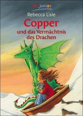 Copper und das Vermächtnis des Drachen