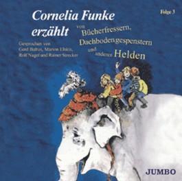 Cornelia Funke erzählt von Bücherfressern, Dachbodengespenstern und anderen Helden - Folge 2