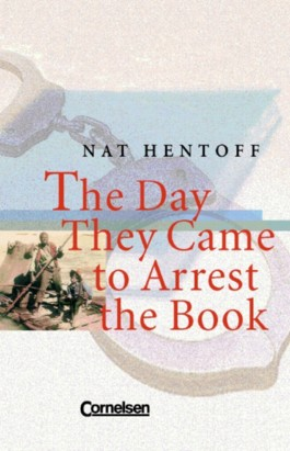 Cornelsen Senior English Library - Juvenile Fiction / Ab 11. Schuljahr - The Day They Came to Arrest the Book