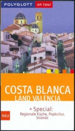Costa Blanca, Land Valencia