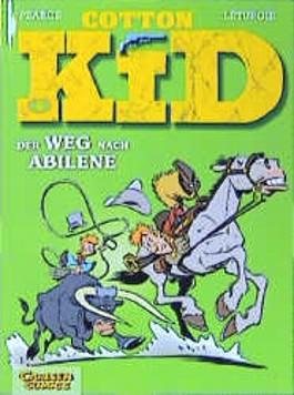 Cotton Kid, Bd.4, Der Weg nach Abliene