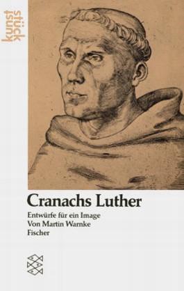 Cranachs Luther