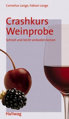 Crashkurs Weinprobe