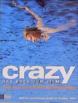 Crazy, das Buch zum Film