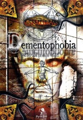 Cthulhu, Dementophobia