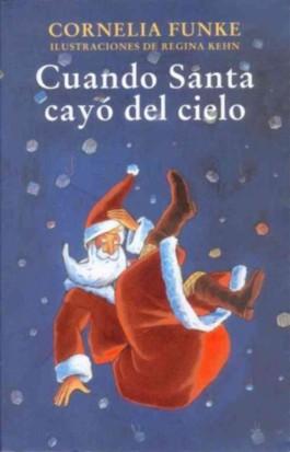 Cuando Santa cayo del cielo / When Santa Fell to Earth