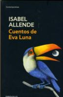 Cuentos De Eva Luna / The Stories of Eva Luna