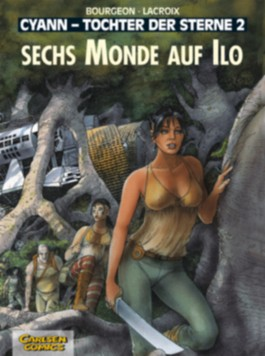 Cyann - Tochter der Sterne, Band 2: Sechs Monde auf Ilo