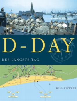 D-Day. Der längste Tag