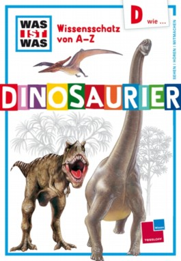 D wie ... Dinosaurier