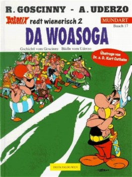 Da Woasoga. Der Seher, wienerische Ausgabe