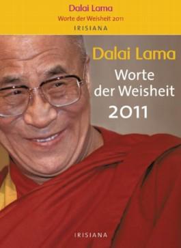 Dalai Lama - Worte der Weisheit 2011