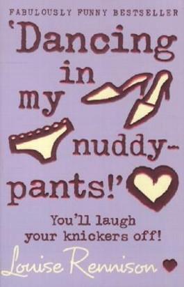 Dancing in My Nuddy-pants!