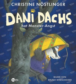 Dani Dachs hat Monster-Angst