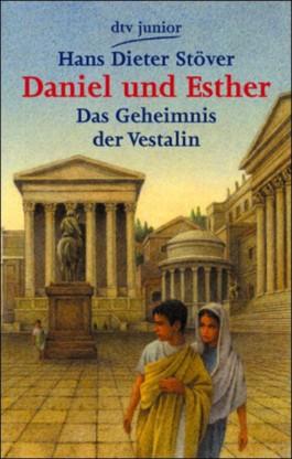 Daniel und Esther, Das Geheimnis der Vestalin