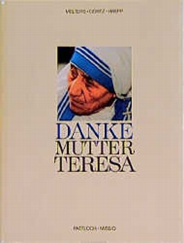 Danke Mutter Teresa