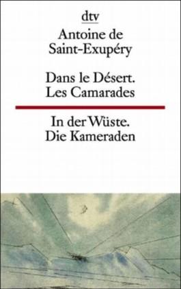 Dans le Désert. Les Camarades /In der Wüste. Die Kameraden