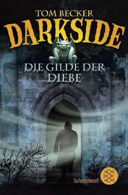 Darkside – Die Gilde der Diebe