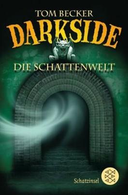 Darkside – Die Schattenwelt