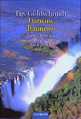 Darwins Traumsee. Nachrichten von meiner Forschungsreise nach Afrika.
