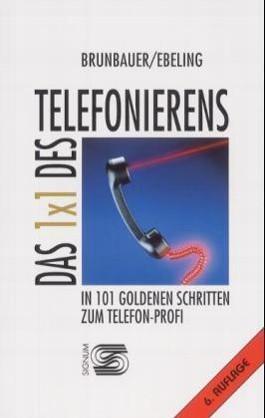 Das 1x1 des Telefonierens