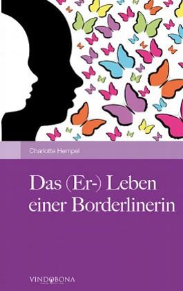 Das (Er-) Leben einer Borderlinerin