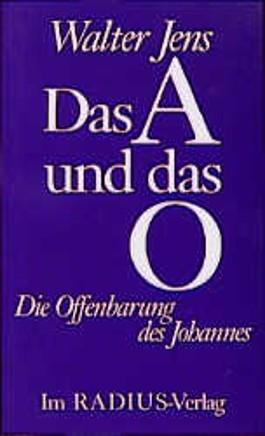 Das A und O. Die Offenbarung des Johannes