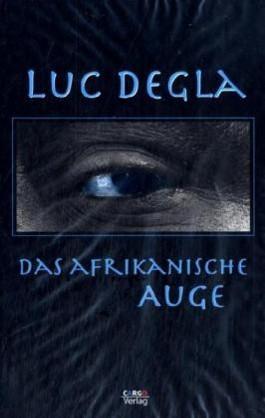 Das afrikanische Auge