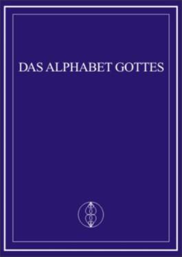 Das Alphabet Gottes