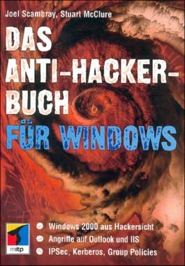 Das Anti-Hacker-Buch für Windows