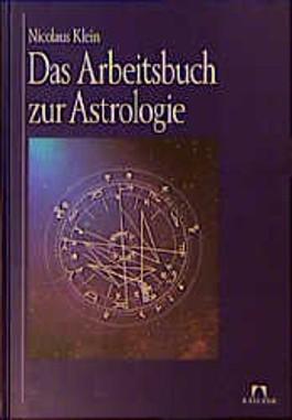 Das Arbeitsbuch zur Astrologie