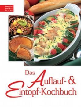 Das Auflauf- & Eintopf-Kochbuch