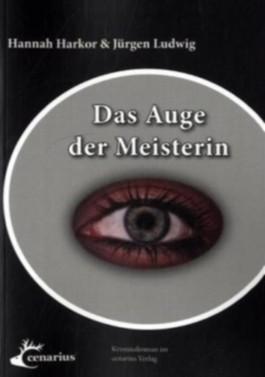 Das Auge der Meisterin